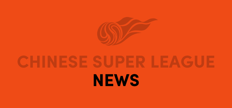 Chinese Super League News